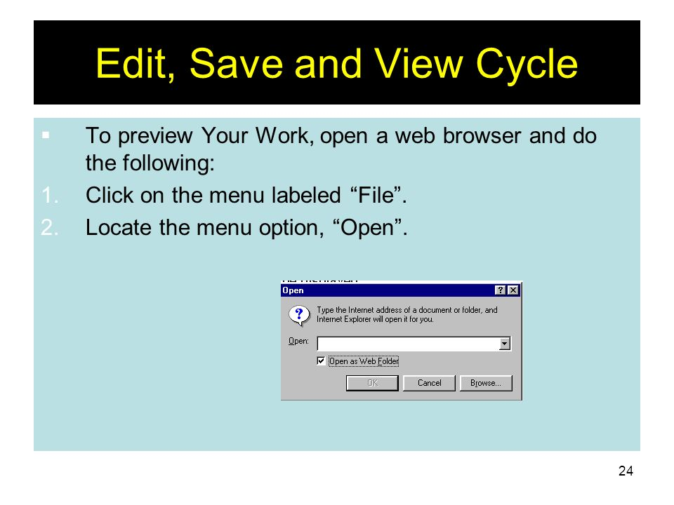 Edit, Save and View Cycle