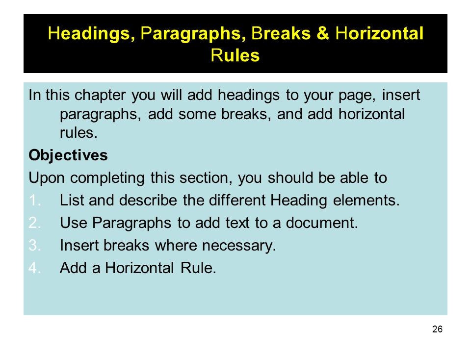 Headings, Paragraphs, Breaks & Horizontal Rules