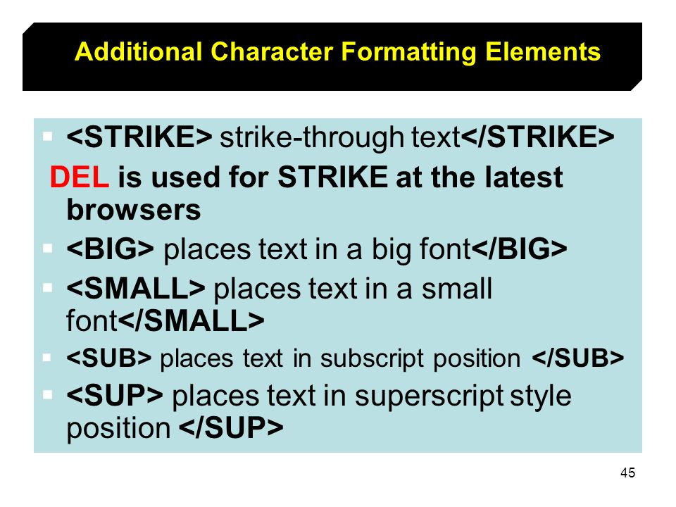 Additional Character Formatting Elements