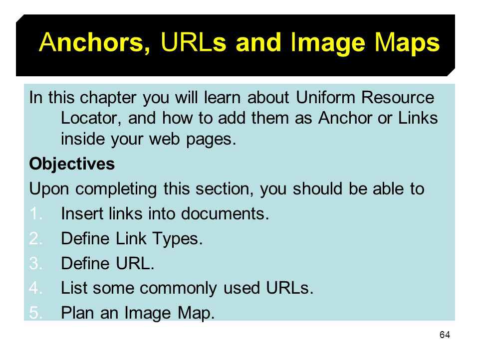 Anchors, URLs and Image Maps