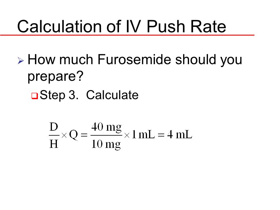 Calculation of IV Push Rate