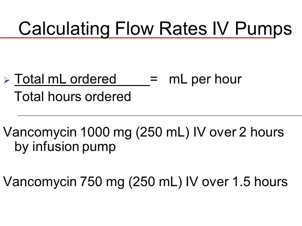 Calculating Flow Rates IV Pumps