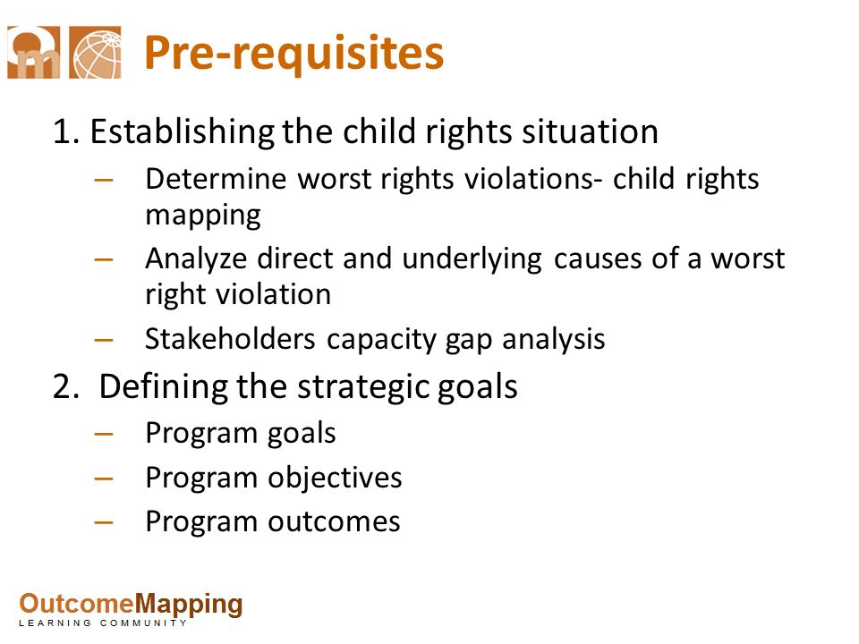 Pre-requisites 1. Establishing the child rights situation