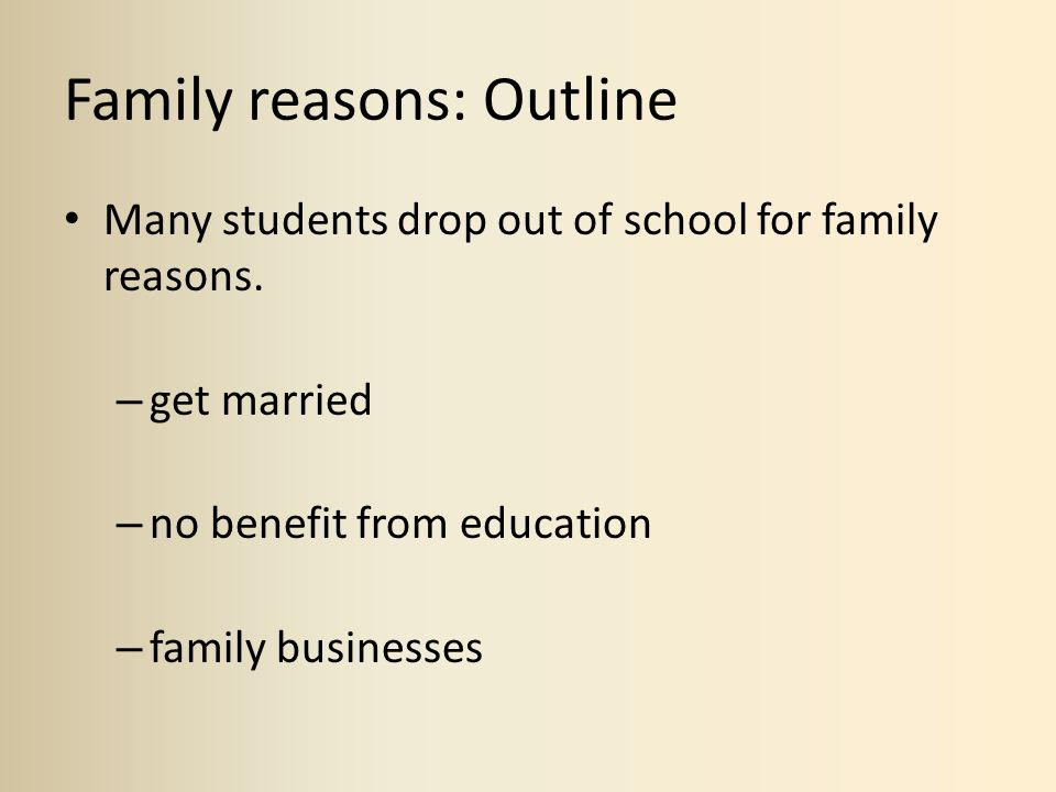 Family reasons: Outline