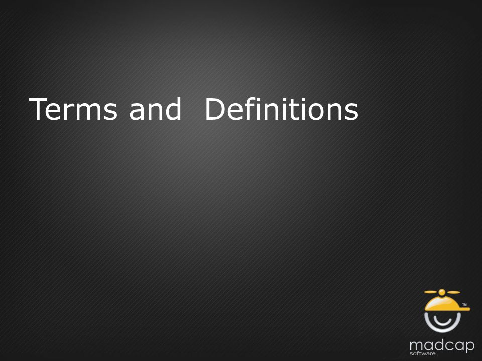 Terms and Definitions
