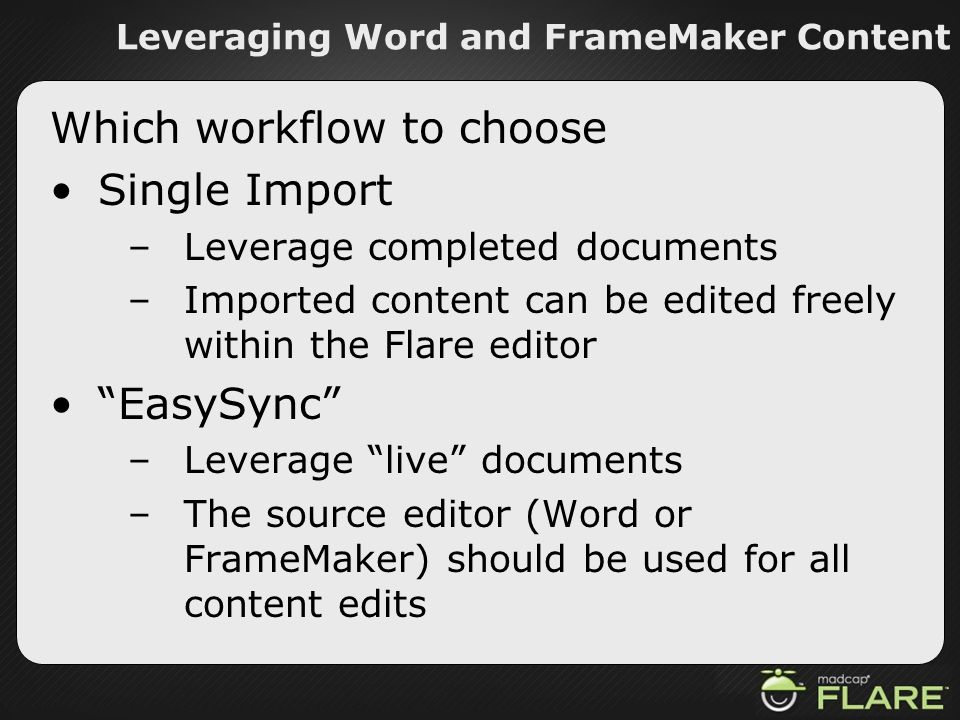 Leveraging Word and FrameMaker Content