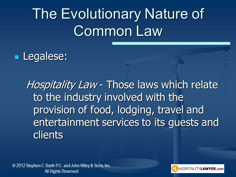 The Evolutionary Nature of Common Law