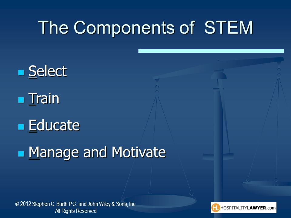 The Components of STEM Select Train Educate Manage and Motivate