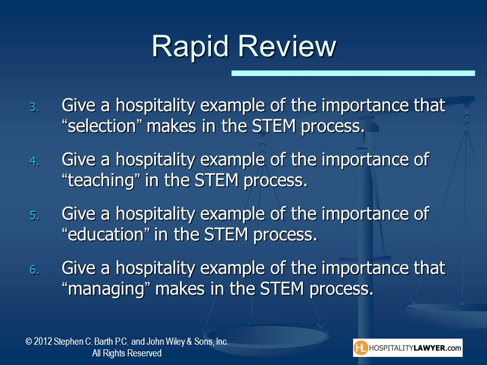 Rapid Review Give a hospitality example of the importance that selection makes in the STEM process.