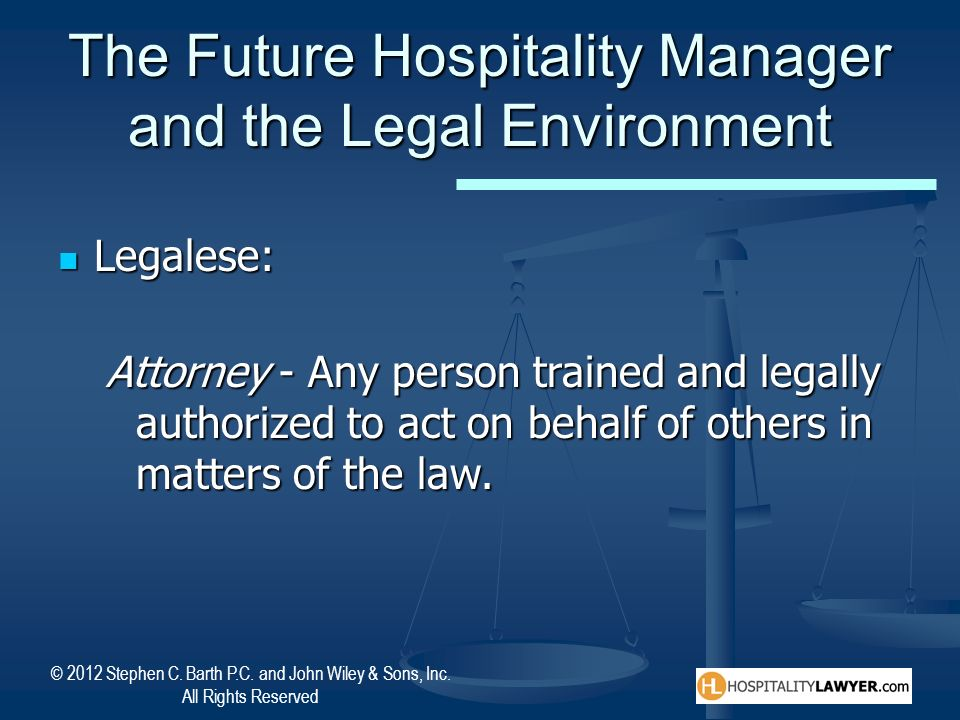 The Future Hospitality Manager and the Legal Environment