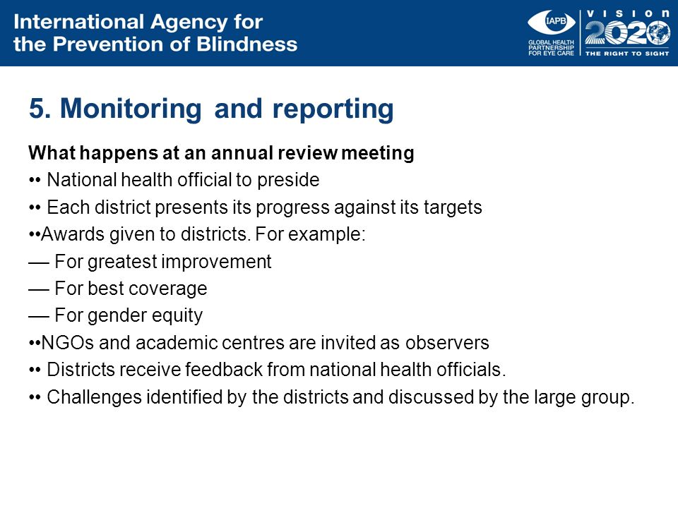 5. Monitoring and reporting