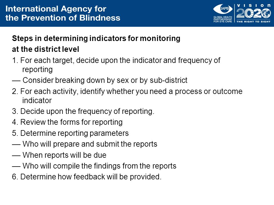 Steps in determining indicators for monitoring at the district level 1
