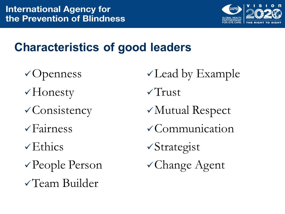 Characteristics of good leaders