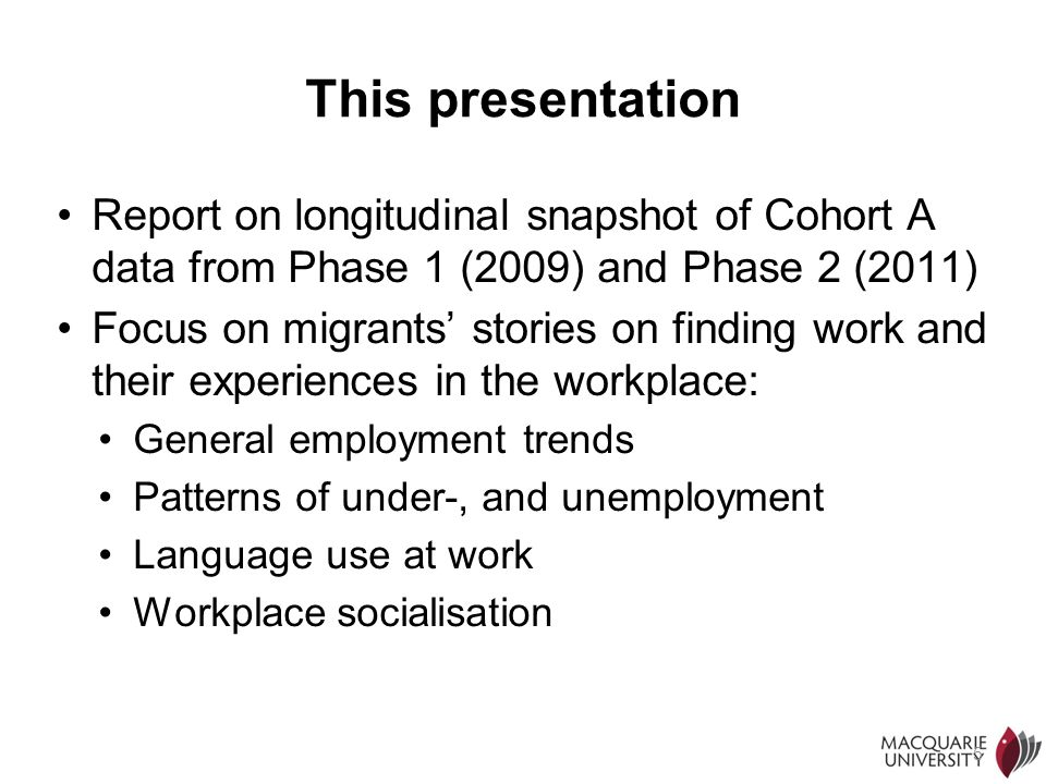 This presentation Report on longitudinal snapshot of Cohort A data from Phase 1 (2009) and Phase 2 (2011)