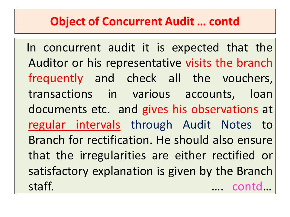 Object of Concurrent Audit … contd