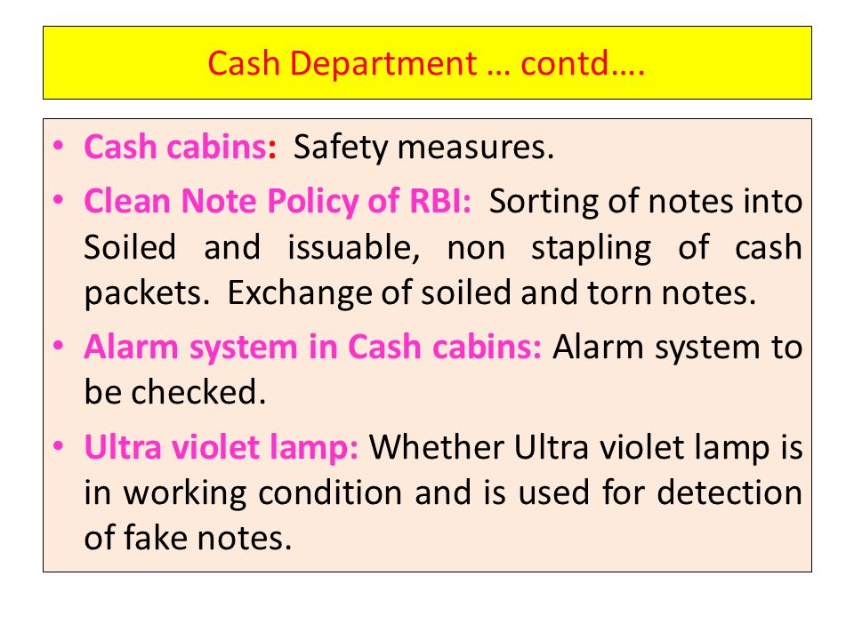 Cash Department … contd….