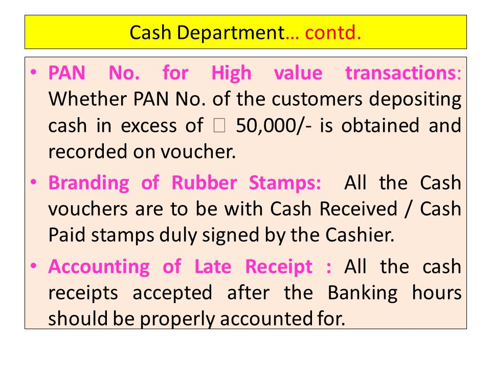Cash Department… contd.