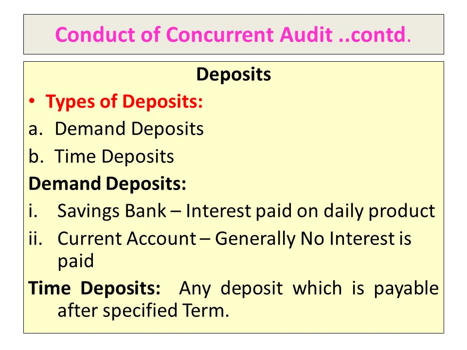 Conduct of Concurrent Audit ..contd.