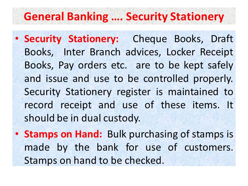 General Banking …. Security Stationery