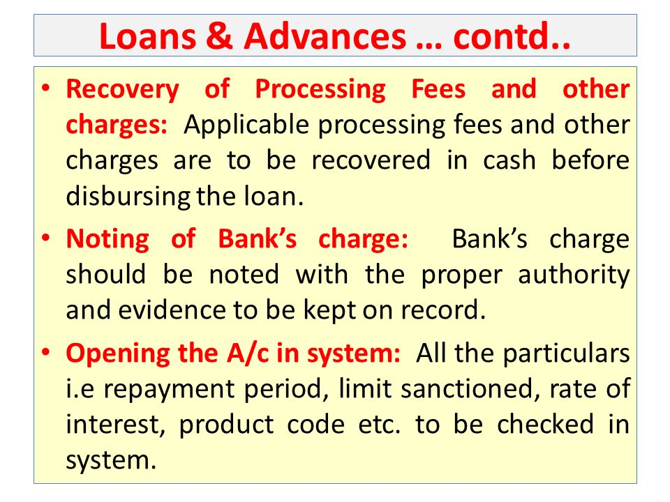 Loans & Advances … contd..
