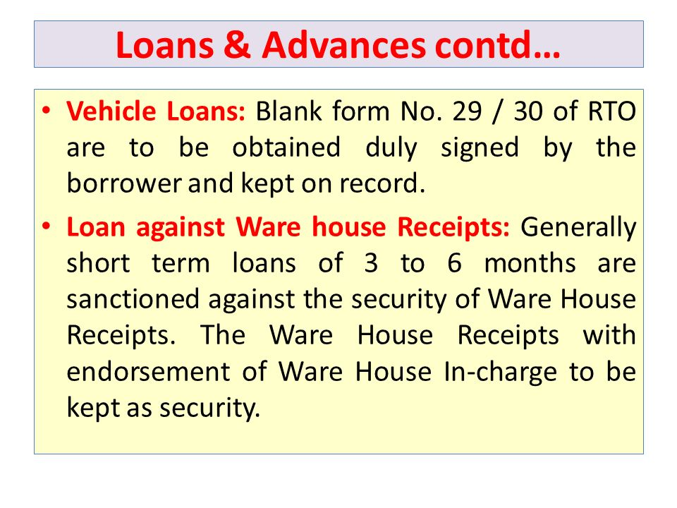 Loans & Advances contd…