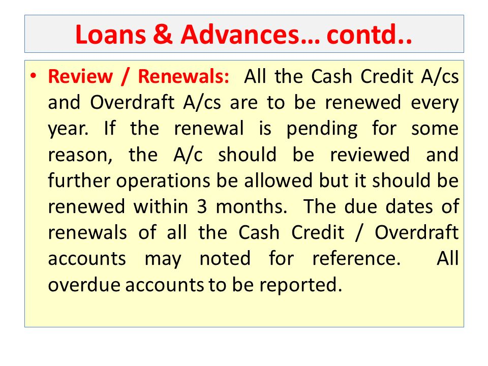Loans & Advances… contd..