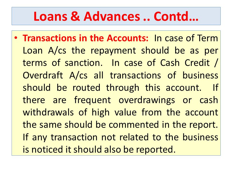 Loans & Advances .. Contd…