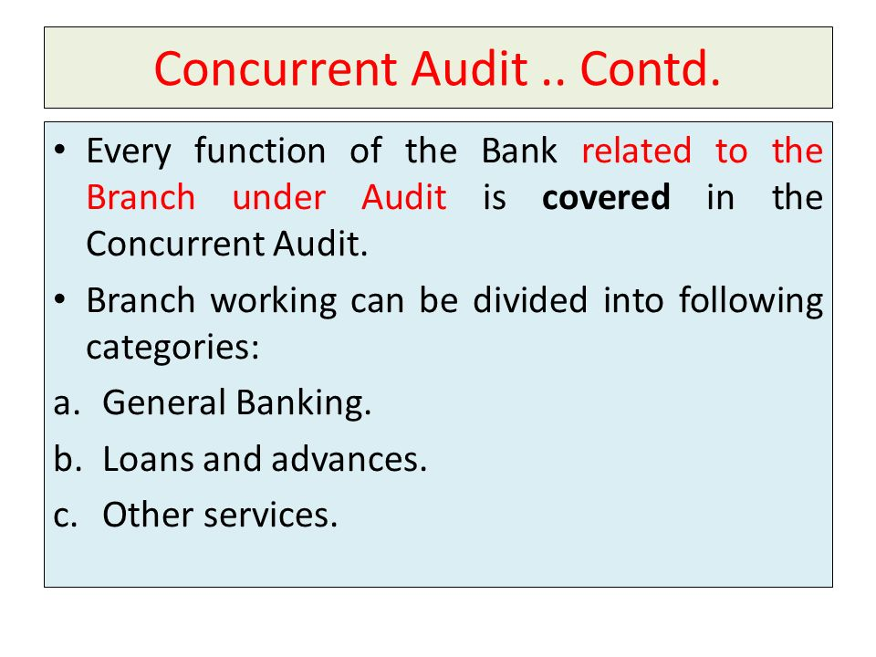 Concurrent Audit .. Contd.