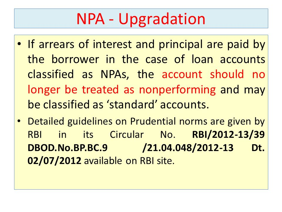 NPA - Upgradation