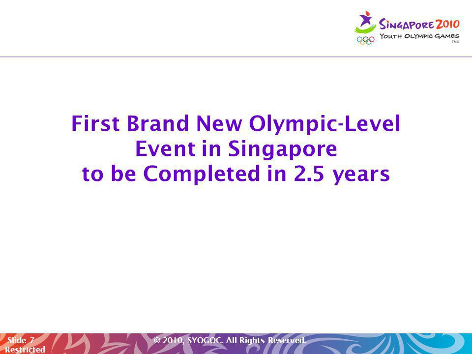 First Brand New Olympic-Level Event in Singapore to be Completed in 2