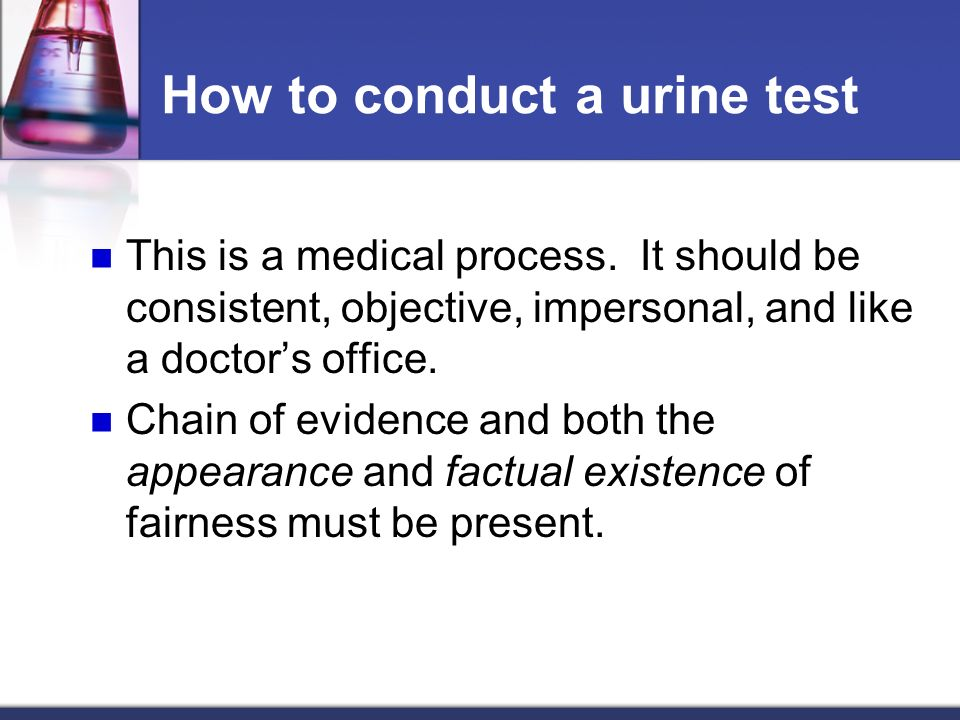 How to conduct a urine test