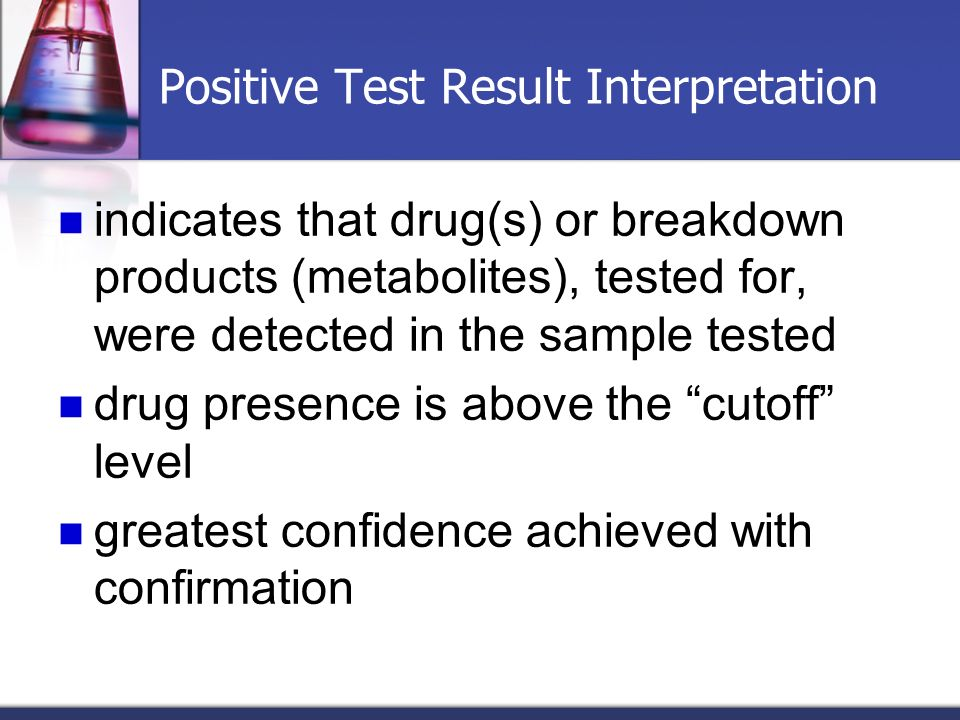 Positive Test Result Interpretation