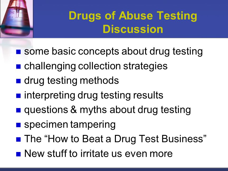 Drugs of Abuse Testing Discussion