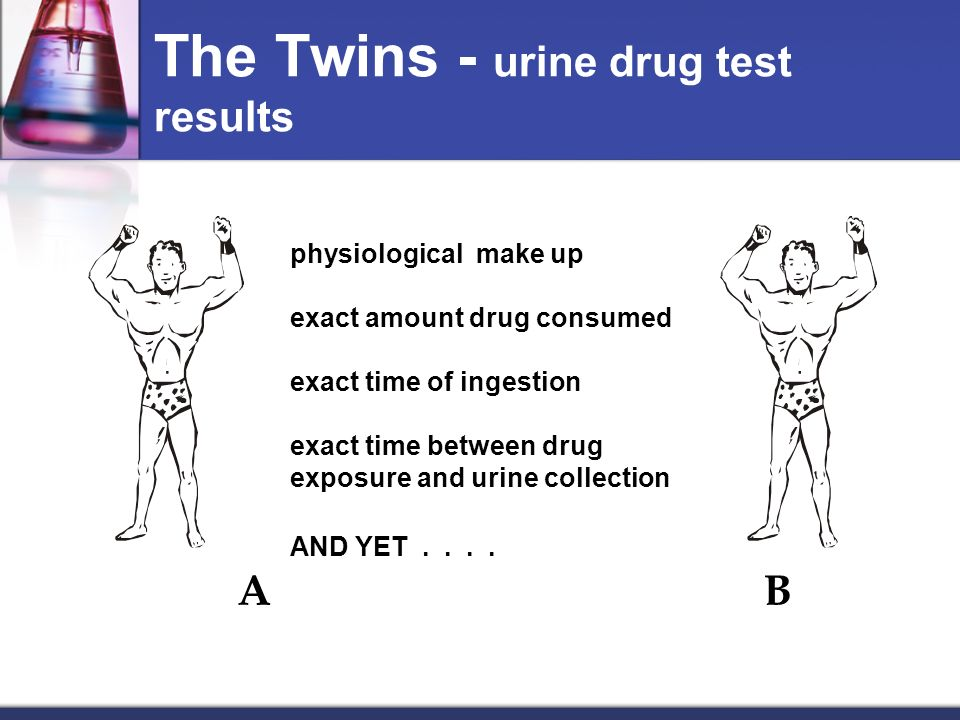 The Twins - urine drug test results
