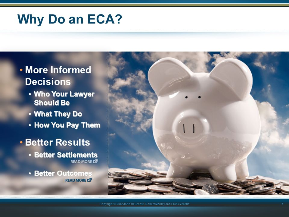 Why Do an ECA More Informed Decisions Better Results