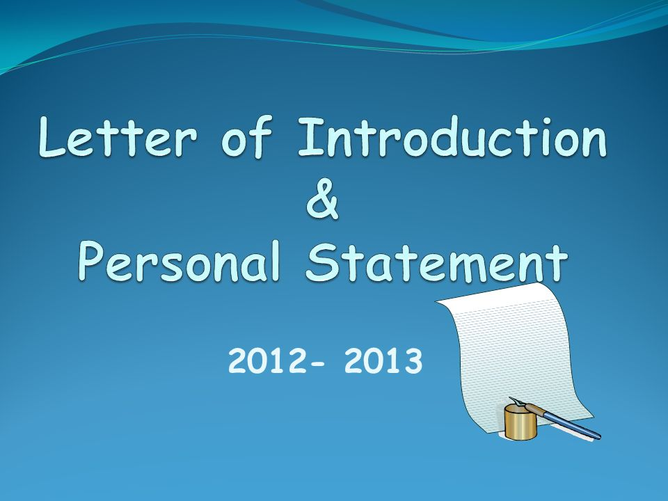 Letter of Introduction & Personal Statement