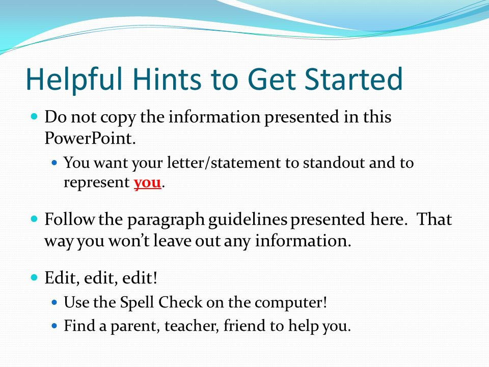 Helpful Hints to Get Started