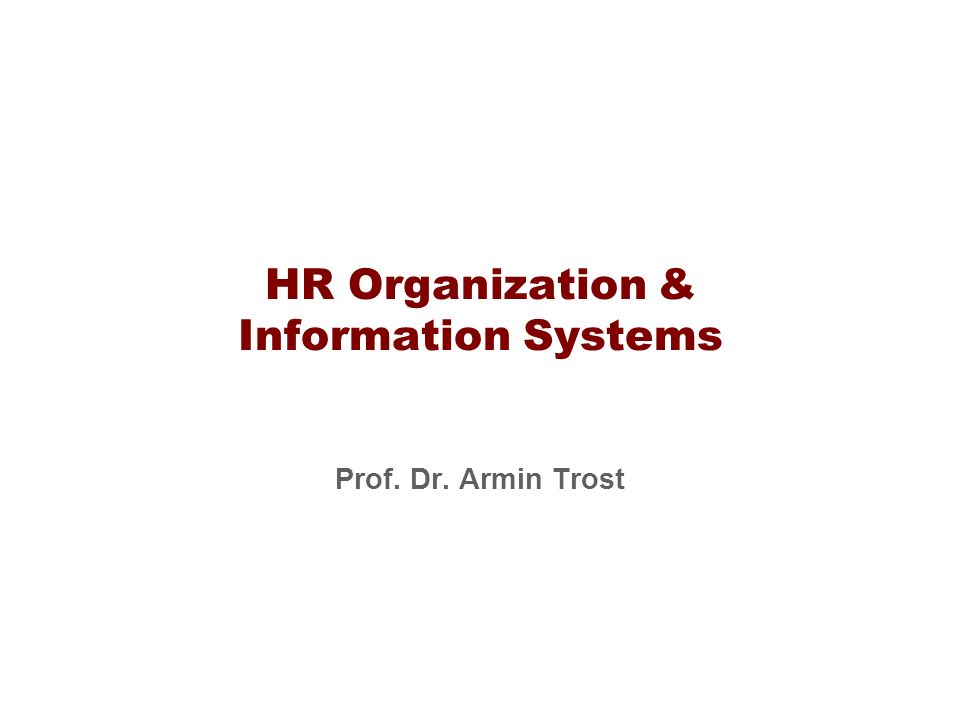 HR Organization & Information Systems