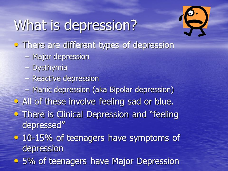 What is depression There are different types of depression