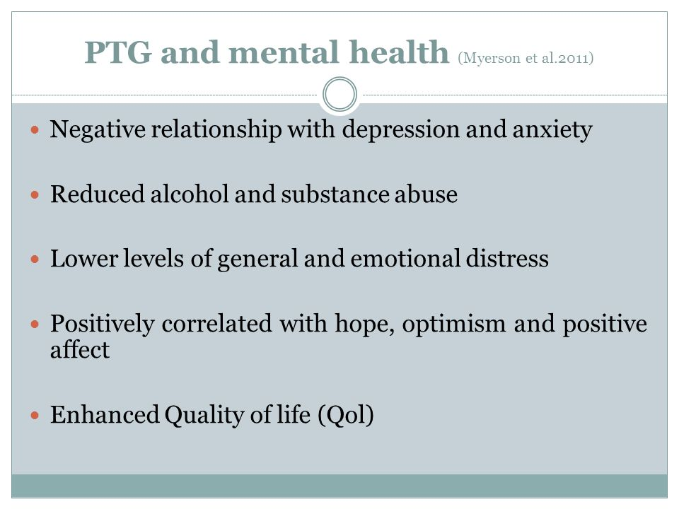 PTG and mental health (Myerson et al.2011)