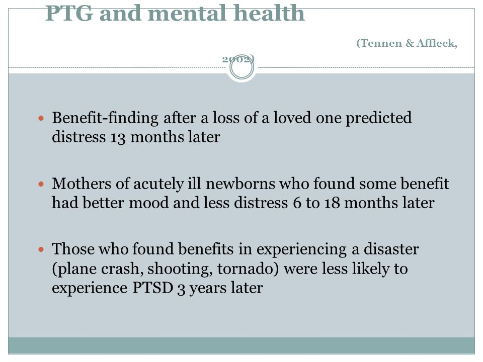 PTG and mental health (Tennen & Affleck, 2002)