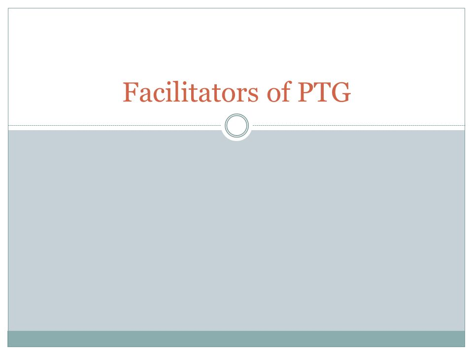 Facilitators of PTG