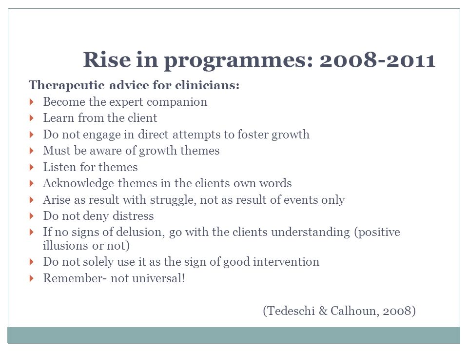 Rise in programmes: 2008-2011 Therapeutic advice for clinicians: