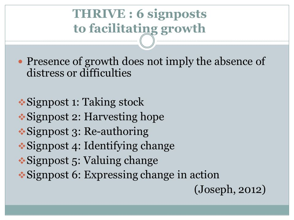 THRIVE : 6 signposts to facilitating growth