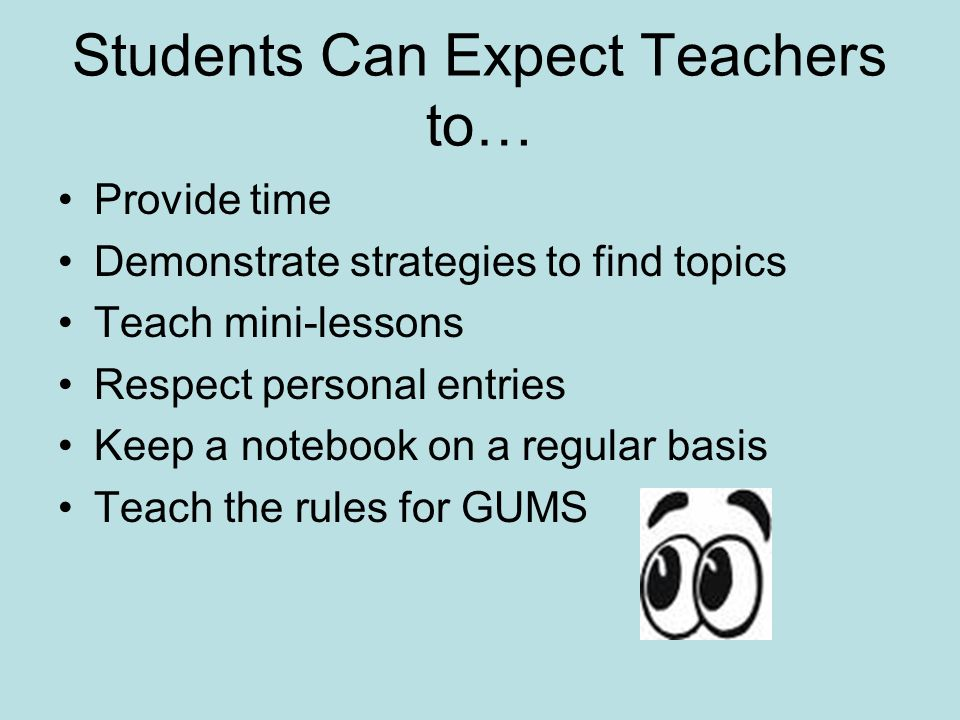 Students Can Expect Teachers to…