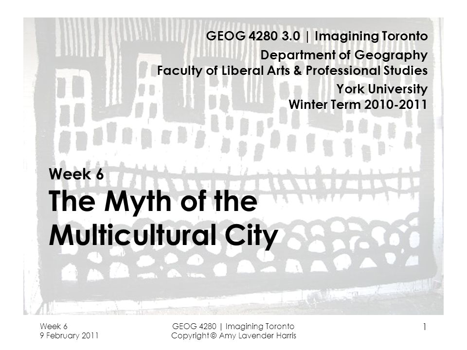 Week 6 The Myth of the Multicultural City