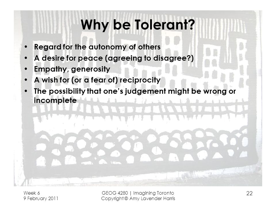 Why be Tolerant Regard for the autonomy of others