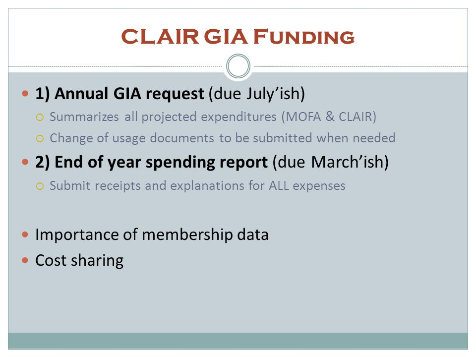 CLAIR GIA Funding 1) Annual GIA request (due July'ish)
