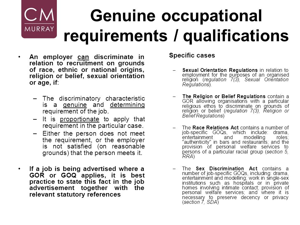 Genuine occupational requirements / qualifications