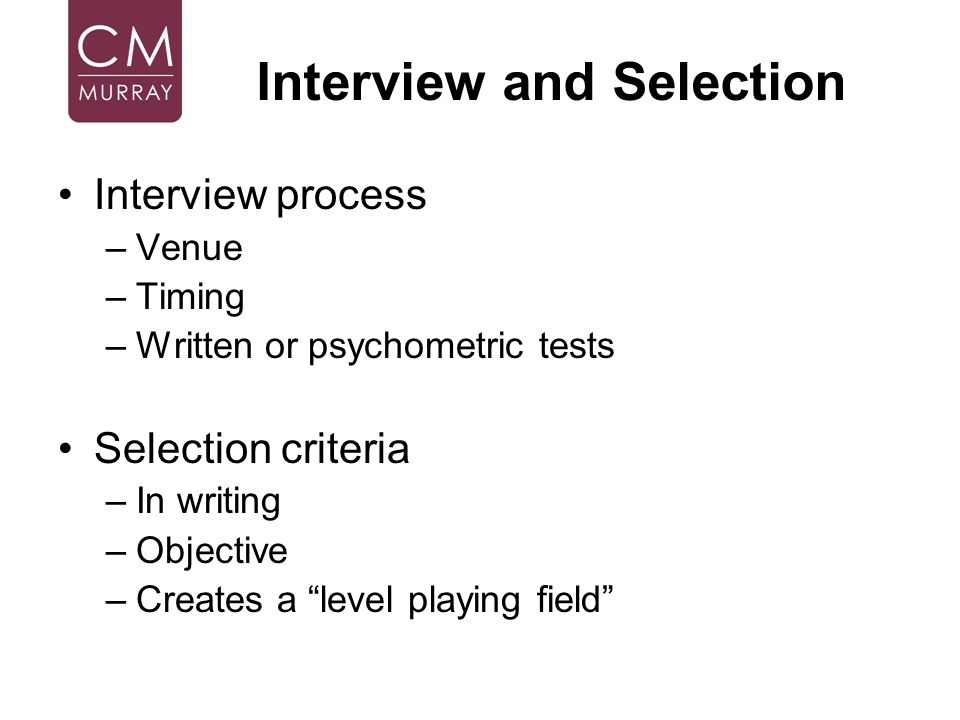 Interview and Selection